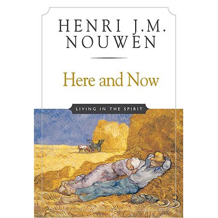 Here and Now : Living in the Spirit](Spirit H)