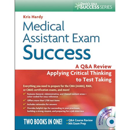 Medical Assistant Exam Success: A Q Review Applying Critical Thinking to Test Taking