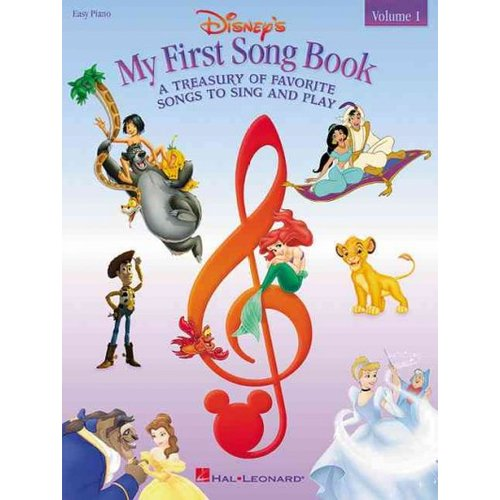 Disney's My First Songbook: A Treasury of Favorite Songs to Sing and Play