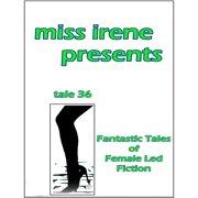 Miss Irene Presents - Tale 36 - eBook
