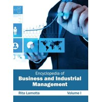 Encyclopedia of Business and Industrial Management: Volume I (Hardcover)