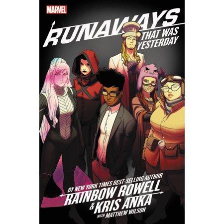 Runaways by Rainbow Rowell & Kris Anka Vol. 3 : That Was -