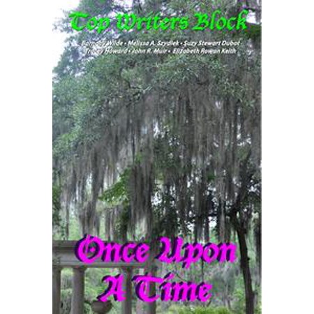 Top Writers Block Presents Once Upon A Time - eBook (Once Upon A Time Costumes For Sale)
