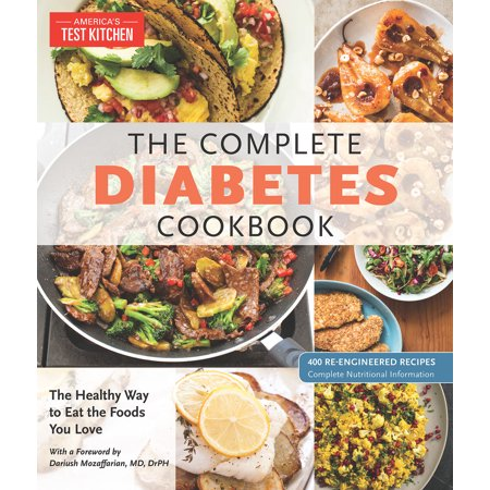 The Complete Diabetes Cookbook : The Healthy Way to Eat the Foods You (Best Foods To Eat For Sugar Diabetes)