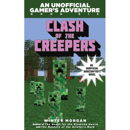 Clash of the Creepers : An Unofficial Gamer's Adventure, Book