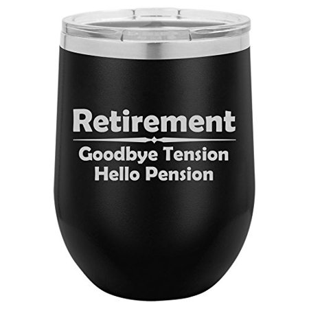 12 oz Double Wall Vacuum Insulated Stainless Steel Stemless Wine Tumbler Glass Coffee Travel Mug With Lid Retirement Pension Funny (Black) (Funny Coffee Travel Mugs)