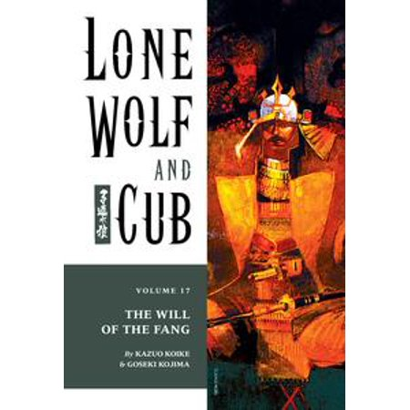 Lone Wolf and Cub Volume 17: The Will of the Fang - - Wolf Fangs