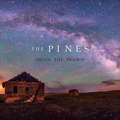 Pines - Above the Prairie [CD]
