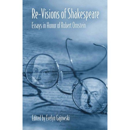Revisions Of Shakespeare  Essays In Honor Of Robert Ornstein  Revisions Of Shakespeare  Essays In Honor Of Robert Ornstein Science Argumentative Essay Topics also Do My Writing  Custom Writing In The Us