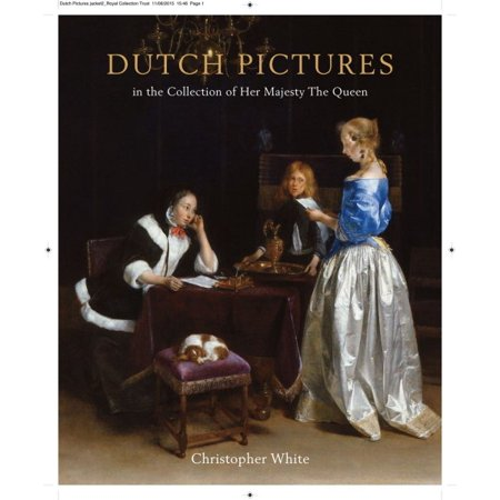 Holland Collection - Dutch Pictures In the Collection of Her Majesty TheQueen
