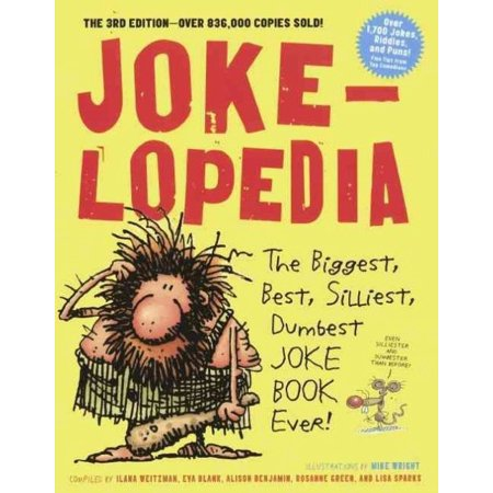 Jokelopedia : The Biggest, Best, Silliest, Dumbest Joke Book - 100 Best Halloween Jokes