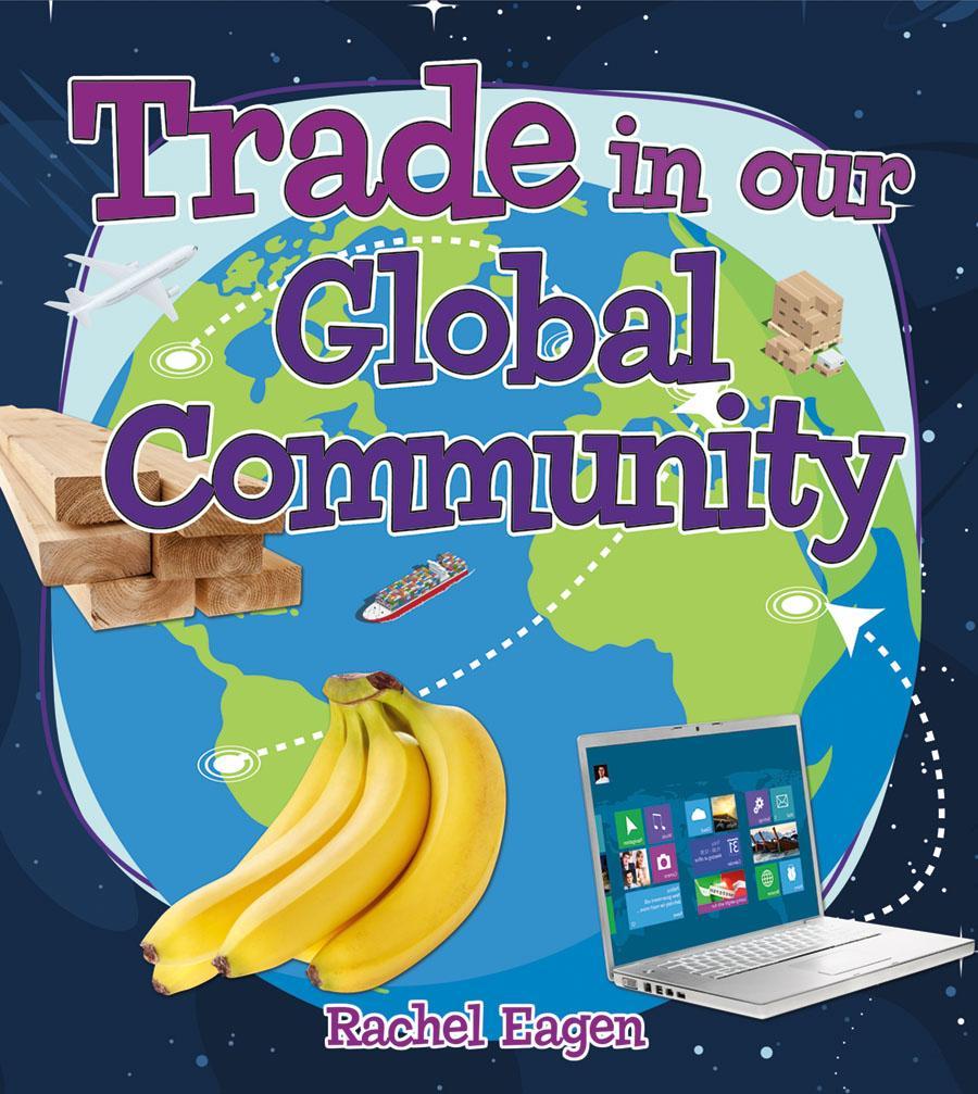 Trade in Our Global Community