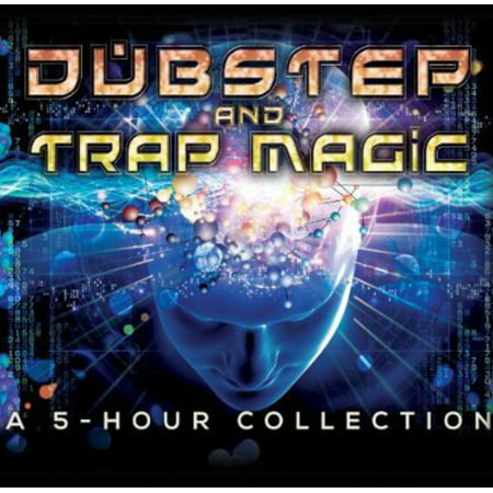 Dubstep and Trap Magic: A 5 Hour Collection (CD)
