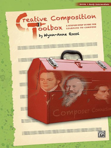 Creative Composition Toolbox, Book 4 ,37738 by Alfred Publishing
