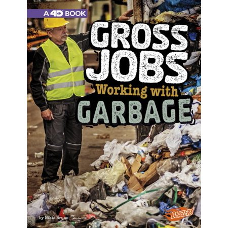 Gross Jobs Working with Garbage : 4D an Augmented Reading Experience](Capstone Jobs)