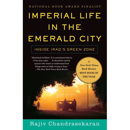 Imperial Life in the Emerald City : Inside Iraq's Green (Imperial Green Gem)