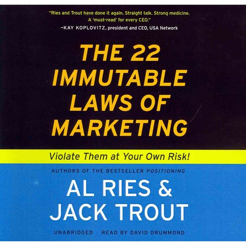 The 22 Immutable Laws of Marketing: Violate Them at Your Own Risk: Library Edition