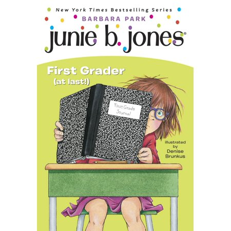 Junie B. Jones #18: First Grader (at last!) - eBook](Halloween Crafts For 1st Graders)