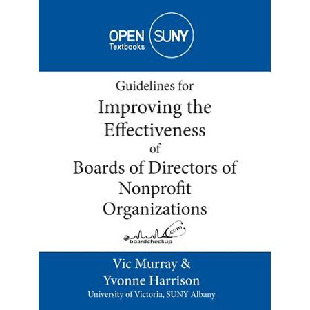 Guidelines for Improving the Effectiveness of Boards of Directors of Nonprofit