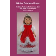 Winter Princess Dress, Knitting Patterns fit American Girl and other 18-Inch Dolls - eBook