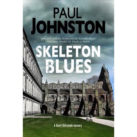 Skeleton Blues : A Dystopian Thriller Set in