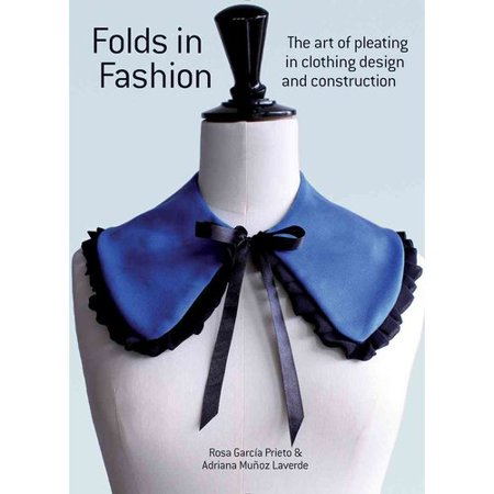 Folds In Fashion  The Art Of Pleating In Clothing Design And Construction
