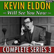 Kevin Eldon Will See You Now : Series 3 - Audiobook
