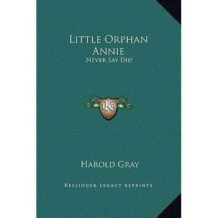 Little Orphan Annie : Never Say Die! (Annie Orphan Dress)