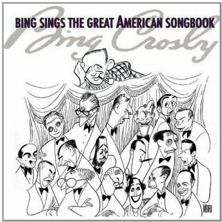 Bing Sings The Great American Songbook
