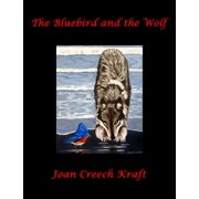 The Bluebird and the Wolf - eBook