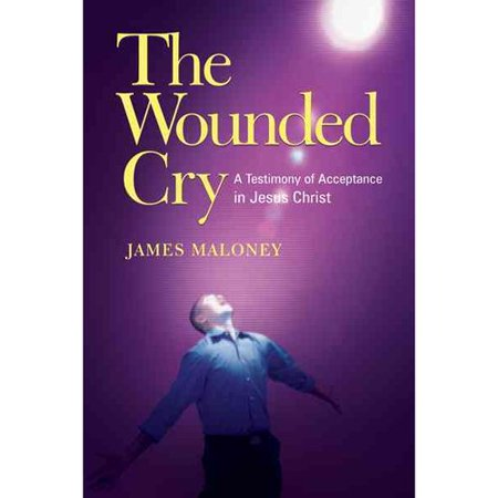 The Wounded Cry  A Testimony Of Acceptance In Jesus Christ