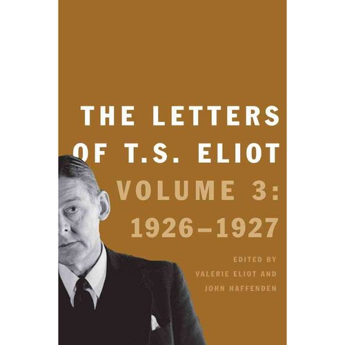 The Letters of T.S. Eliot: 1926-1927