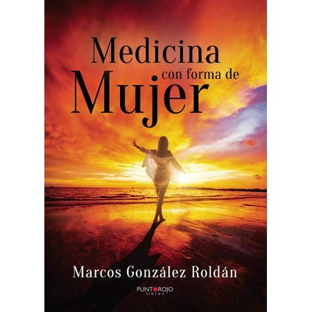 Medicina con forma de mujer - eBook (Libros De Medicina)