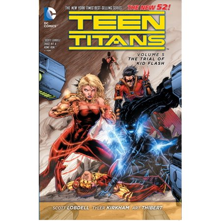 Teen Titans Vol. 5: The Trial of Kid Flash (The New 52) - The Flash Kids