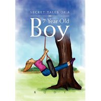 Secret Tales of a 7 Year Old Boy