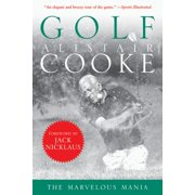 Golf: The Marvelous Mania