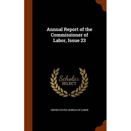 Annual Report of the Commissioner of Labor, Issue 23 - image 1 of 1