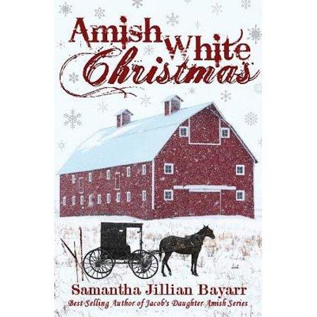 Amish Hall - Amish White Christmas (Paperback)
