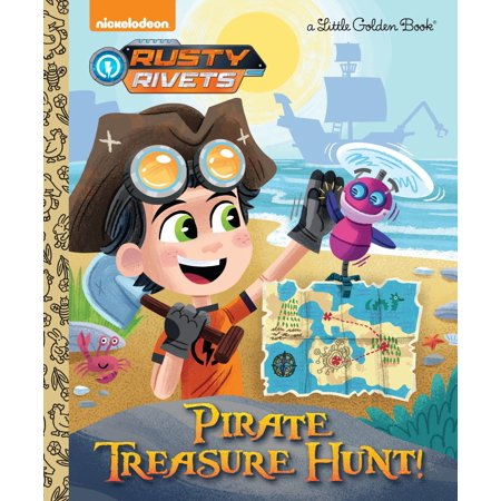 Pirate Treasure Hunt! (Rusty Rivets) (Pirate Treasure Map)