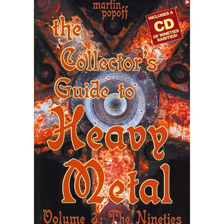 The Collector's Guide to Heavy Metal: The Nineties
