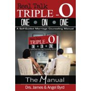 Real Talk Triple-O One on One : A Self-Guided Marriage Counseling Manual