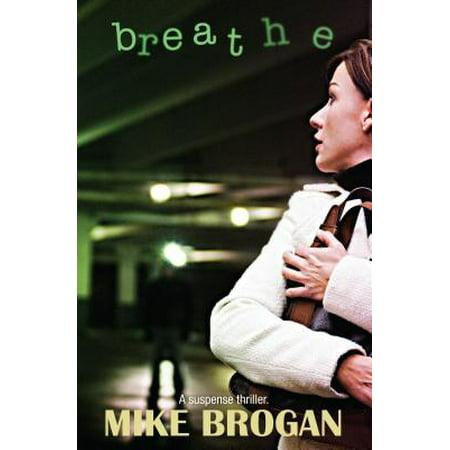 Breathe : -