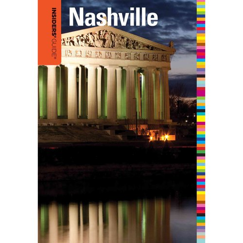 Insiders' Guide to Nashville