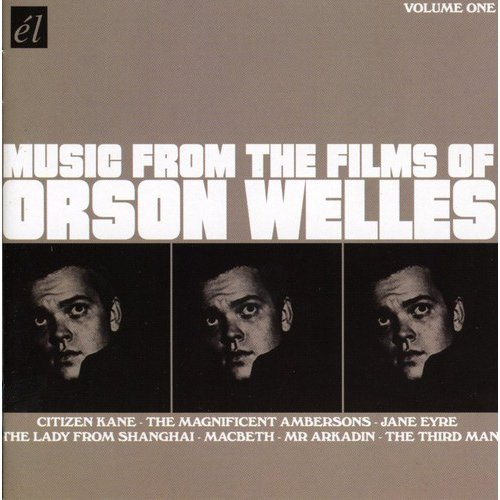 Music From The Films Of Orson Welles 1 / O.S.T.