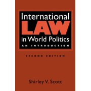 International Law in World Politics An Introduction by Shirley Scott