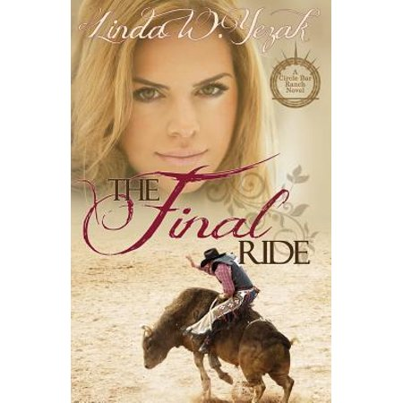 Circle Bear (The Final Ride : A Circle Bar Ranch Novel )