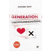 Generation Beziehungsunfhig - eBook