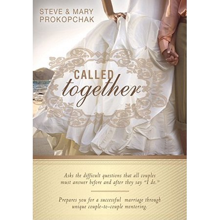 Called Together : Asks the Difficult Questions That All Couples Must Answer Before and After They Say