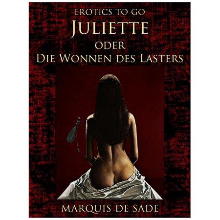 Juliette oder Die Wonnen des Lasters - eBook