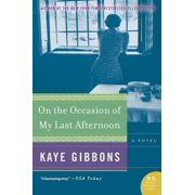 On the Occasion of My Last Afternoon (Paperback)